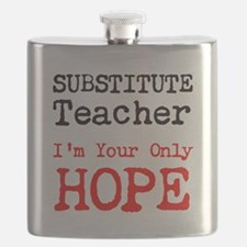 Substitute Teacher Im Your Only Hope Flask