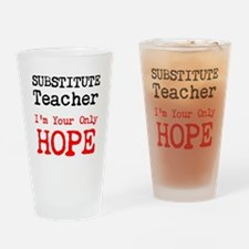 Substitute Teacher Im Your Only Hope Drinking Glas