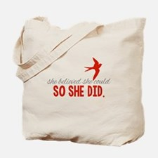 She Believed She Could Tote Bag