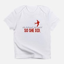 She Believed She Could Infant T-Shirt