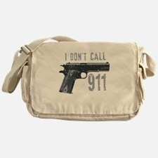 I don't call 911 Messenger Bag