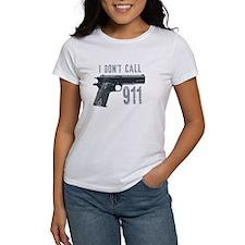 I don't call 911 Tee