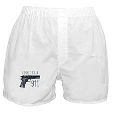 I don't call 911 Boxer Shorts