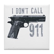 I don't call 911 Tile Coaster