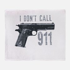 I don't call 911 Throw Blanket