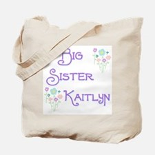 Big Sister Kaitlyn Tote Bag