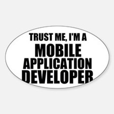 Trust Me, I'm A Mobile Application Developer Stick