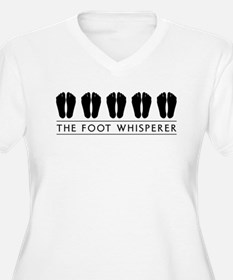 The Foot Whisperer Plus Size T-Shirt