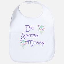 Big Sister Megan Bib