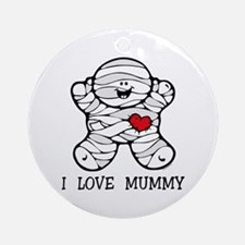 I Love Mummy Ornament (Round)