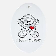 I Love Mummy Oval Ornament