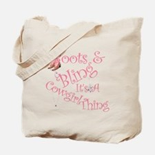 A Cowgirl Thing Tote Bag