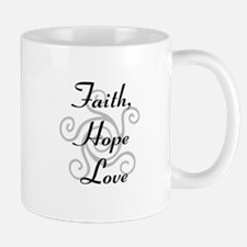 Faith, Hope,Love Mugs