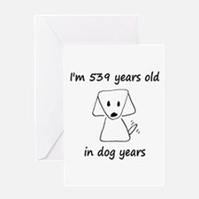 77 dog years 6 - 2 Greeting Cards