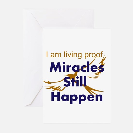 Miracles Still Happen Greeting Cards