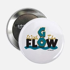 "Go With the Flow 2.25"" Button"