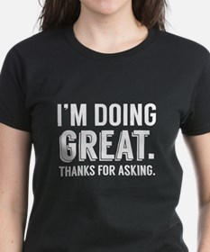 2 Sided Doing Great T-Shirt