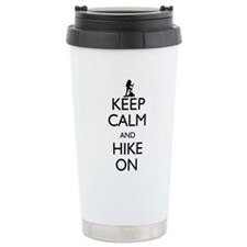 Keep Calm and Hike On Travel Mug
