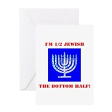 Funny Half Jewish the Bottom 1/2 fo Greeting Cards