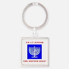 Funny Half Jewish the Bottom 1/2 Keychains