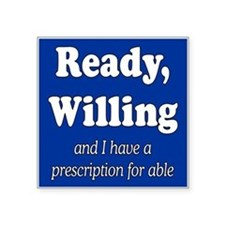 "PRESCRIPTION FOR ABLE Square Sticker 3"" x 3"""