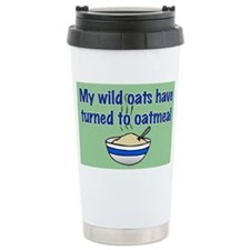MY WILD OATS Travel Mug