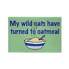 MY WILD OATS Rectangle Magnet