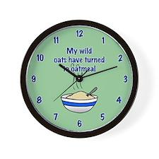 MY WILD OATS Wall Clock