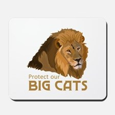 PROTECT OUR BIG CATS Mousepad