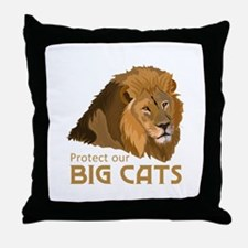 PROTECT OUR BIG CATS Throw Pillow