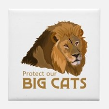 PROTECT OUR BIG CATS Tile Coaster
