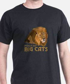 PROTECT OUR BIG CATS T-Shirt