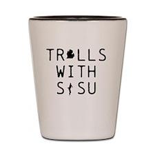 Trolls with SISU Michigan  Shot Glass