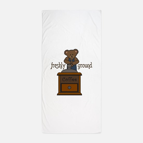 FRESHLY GROUND COFFEE Beach Towel