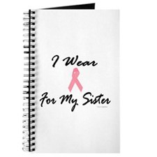 I Wear Pink For My Sister 1 Journal