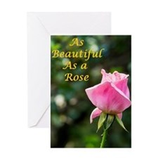 As Beautiful A Rose - Card Greeting Cards