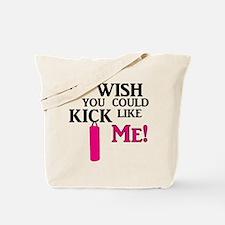 Kick Like Me Tote Bag