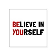 "Cute Believe Square Sticker 3"" x 3"""