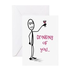 Drinking Of You Greeting Cards