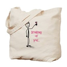 Drinking of You Tote Bag