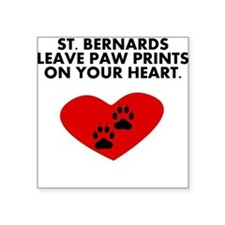 St. Bernards Leave Paw Prints On Your Heart Sticke