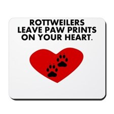 Rottweilers Leave Paw Prints On Your Heart Mousepa