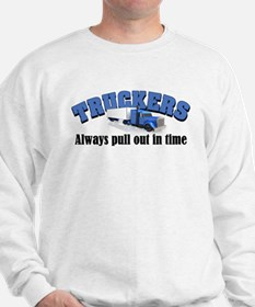Truckers Pull Out in Time Sweatshirt