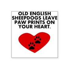Old English Sheepdogs Leave Paw Prints On Your Hea Sticker