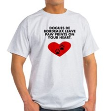 Dogues de Bordeaux Leave Paw Prints On Your Heart T-Shirt