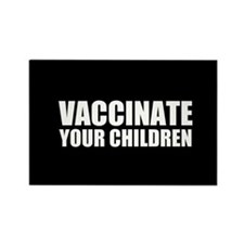 Vaccinate Children Rectangle Magnet