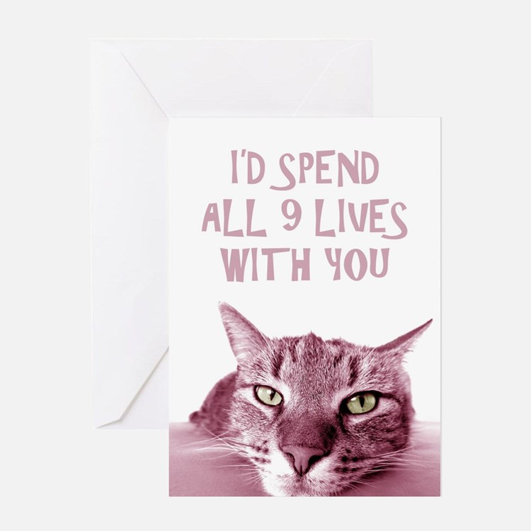 I'd Spend All 9 Lives With You Card Greeting C