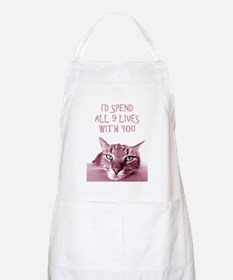 I'd Spend All 9 Lives With You Apron