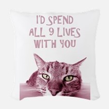 I'd Spend All 9 Lives With You Woven Throw Pillow