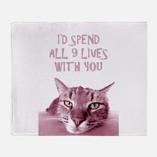 I'd Spend All 9 Lives With You Throw Blanket